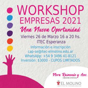 WORKSHOP EMPRESAS 2021. Una nueva Oportunidad